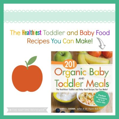 201 Organic Baby and Toddler Meals by Tamika L. Gardner + Giveaway