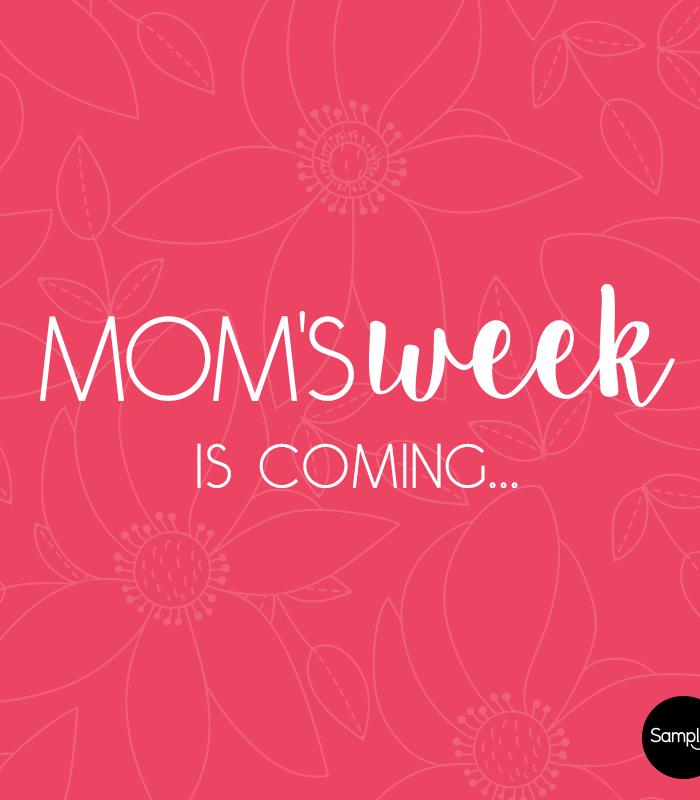 Mom's Week Sampler Event Timeline – Mark Your Calendars