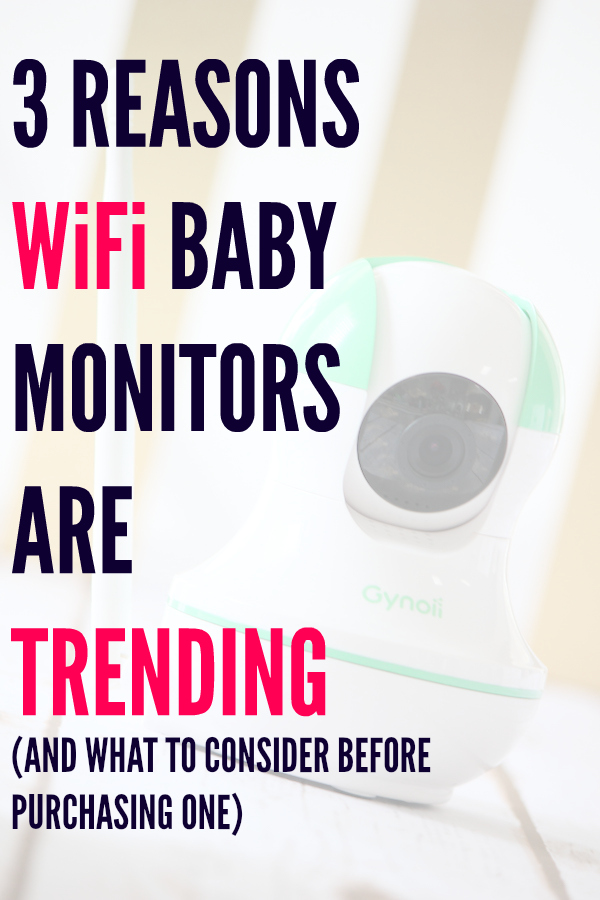 3 Reasons WiFi Baby Monitors are Trending
