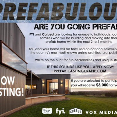 Now Casting For Individuals, Families & Couples Building Prefab Homes!