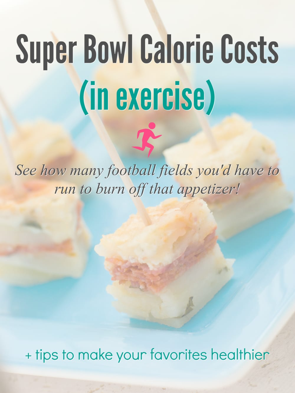 Super Bowl Food Calorie Costs In Exercise  E2 80 A2 The Naptime Reviewer