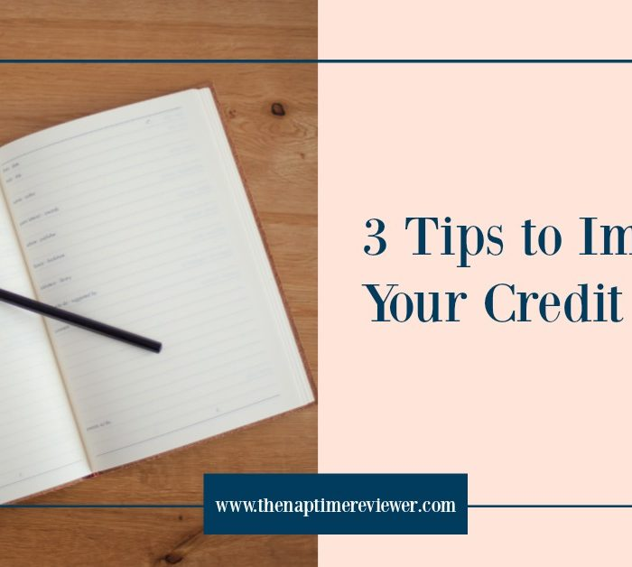 3 Tips to Improve Credit Score