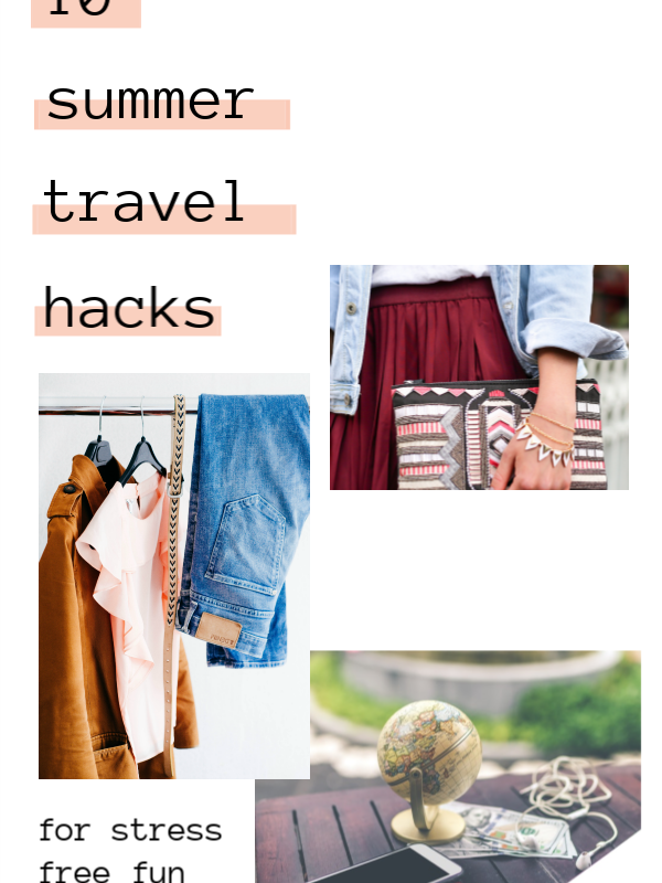 10 Summer Travel Hacks To Stress Free Fun